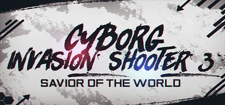 Cyborg Invasion Shooter 3: Savior Of The World Logo