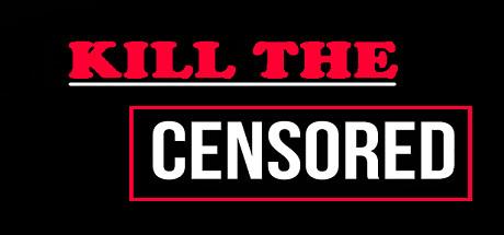 Kill The Censored Logo